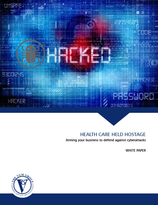 Health Care Held Hostage - Arming Your Business to Defend Against Cyber Attacks [WHITE PAPER] document image